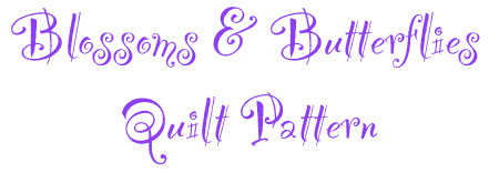 Blossoms & Butterflies Quilt Pattern Words